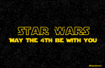 STAR WARS MAY 4TH