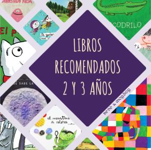 10 Libros Recomendados Para Ninos De 2 Y 3 Anos Bebe A Mordor